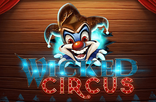 Wicked Circus Pokie Review