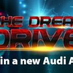 Win an Audi A3 in the Dream Drive Promo