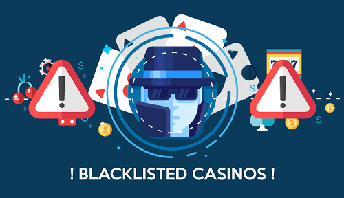 Blacklisted Casinos List