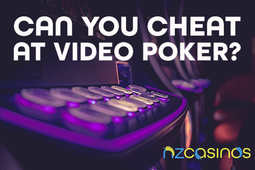 Popular Ways to Cheat at Video Poker