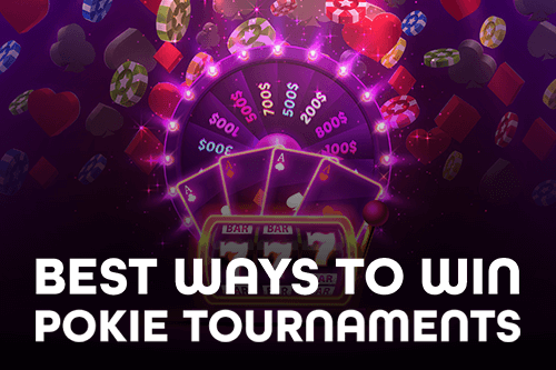 Different Types of Pokie Tournaments