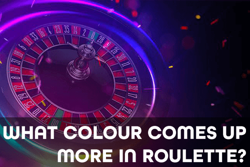 What Colour Comes Up More in Roulette?