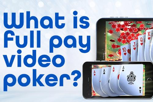 Apa Itu Video Poker Berbayar Penuh?